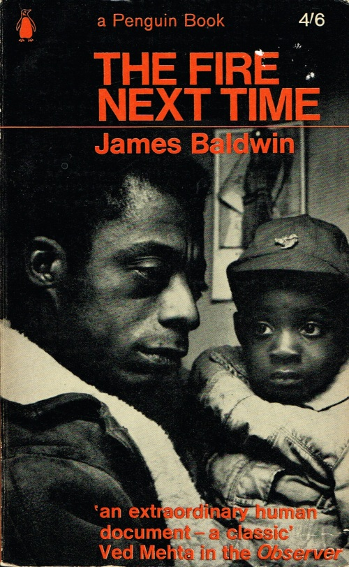 James Baldwin—My Dungeon Shook: Letter to My Nephew on the One