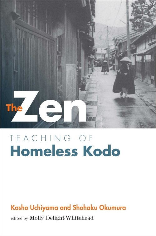 Zen Teachings of Homeless Kodo