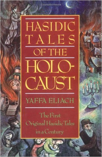 Hasidic Tales of the Holocaust